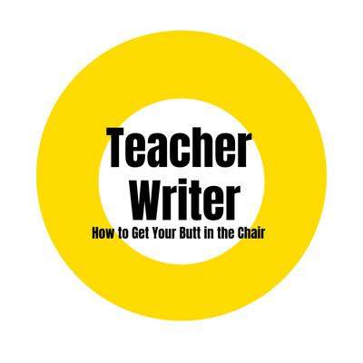 TeacherWriter's podcast