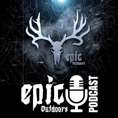 Epic Outdoors Podcast