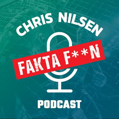 Chris Nilsen Fakta Faen