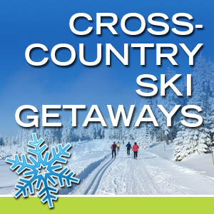 Cross-Country Ski Getaways