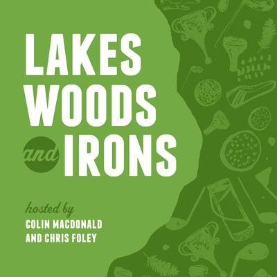 Lakes, Woods and Irons