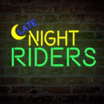 Late Night Riders