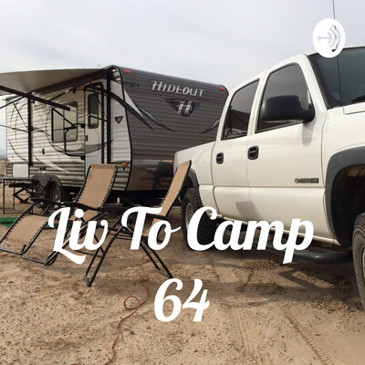 Liv To Camp 64
