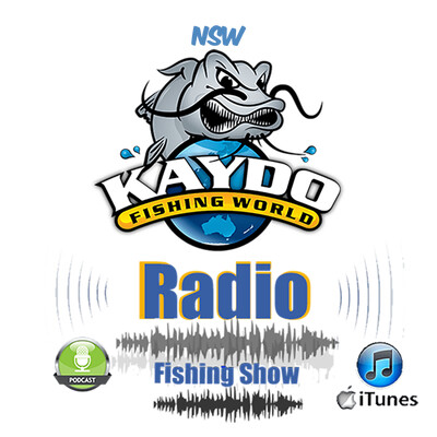 Kaydo Fishing Radio Show - New South Wales