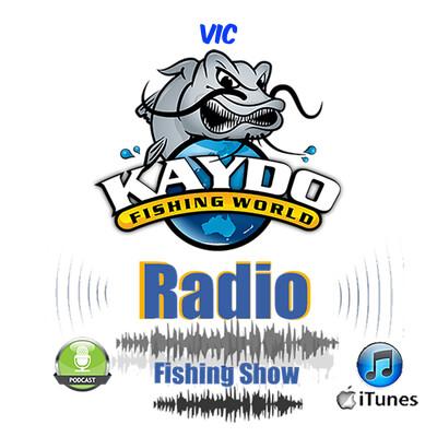 Kaydo Fishing Radio Show - Victoria