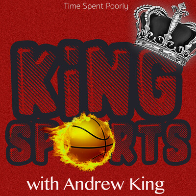 King Sports with Andrew K.