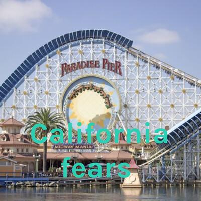 California fears