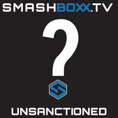 SmashBoxxTV Unsanctioned