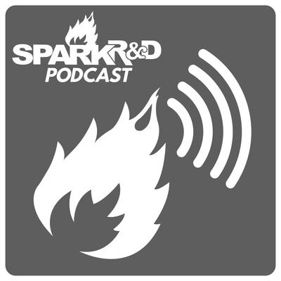 Spark R&D Podcast