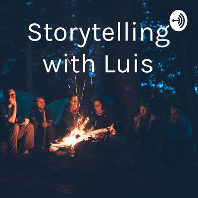 Storytelling with Luis