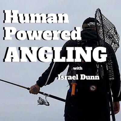 Human Powered Angling