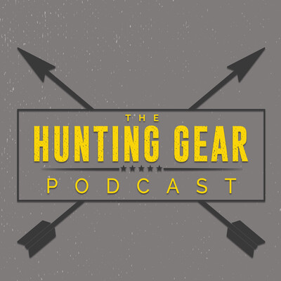 Hunting Gear Podcast