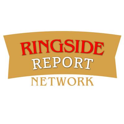 Ringside Report Network
