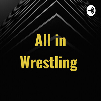 All in Wrestling