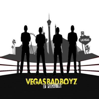 Vegas Bad Boyz Of Podcasting
