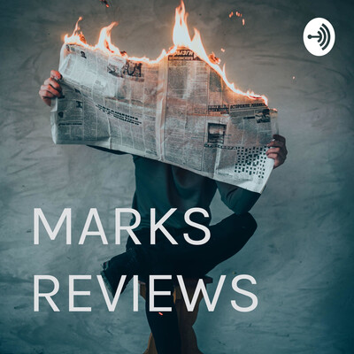 MARKS REVIEWS