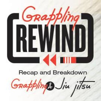 Grappling Rewind: Breakdowns of Professional BJJ and Grappling Events