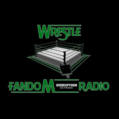 Wrestle Fandom Radio