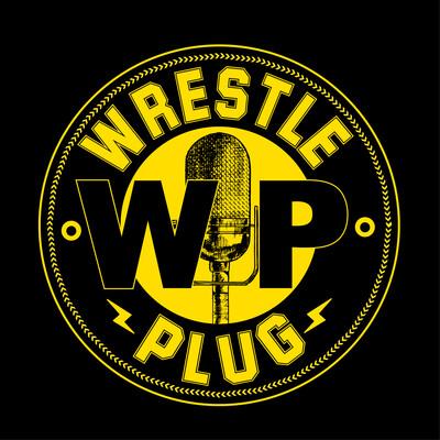 Wrestle Plug Podcasts