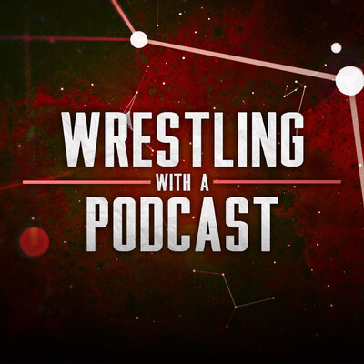 Wrestling with a Podcast