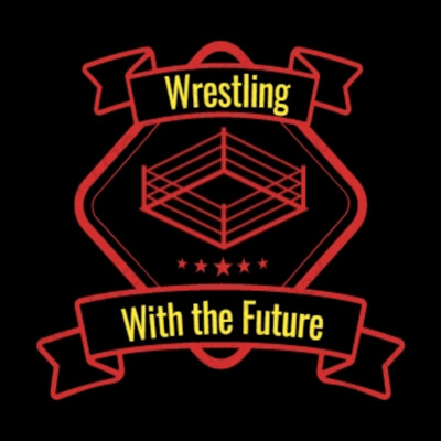 Wrestling With The Future