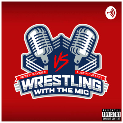 Wrestling With The Mic