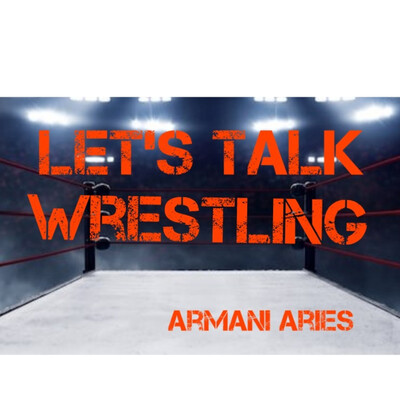 Let's Talk Wrestling