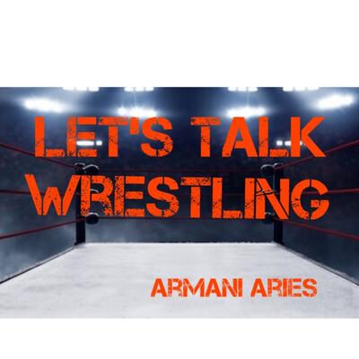 Let's Talk Wrestling