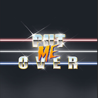 Put Me Over Podcast