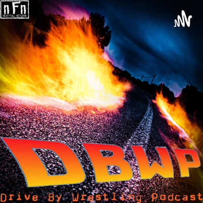 Drive By Wrestling Podcast