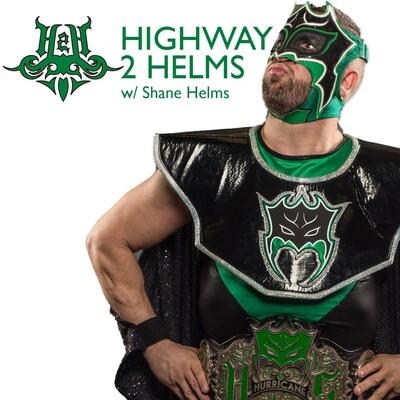 Highway2Helms w/ Shane Helms