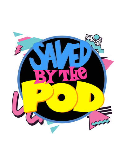 Saved By The Pod