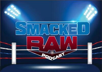 Smacked Raw Podcast