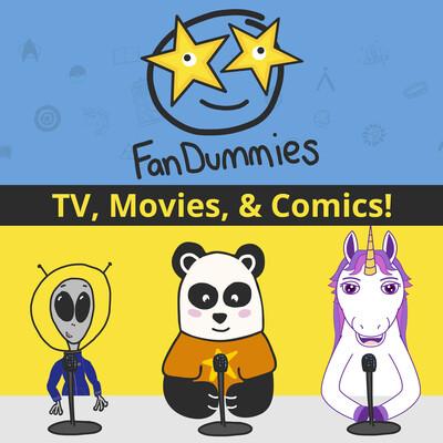 FanDummies - TV, Movies, & Comics!