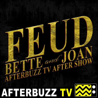 Feud Reviews and After Show - AfterBuzz TV