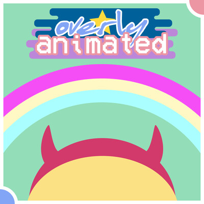 Overly Animated Star vs. the Forces of Evil Podcasts