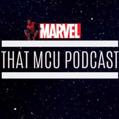 That MCU Podcast