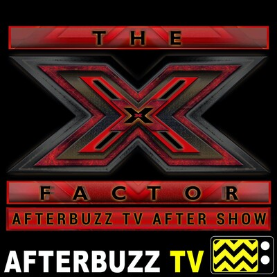 X Factor Reviews and After Show - AfterBuzz TV