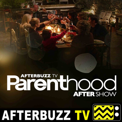 Parenthood Reviews and After Show - AfterBuzz TV