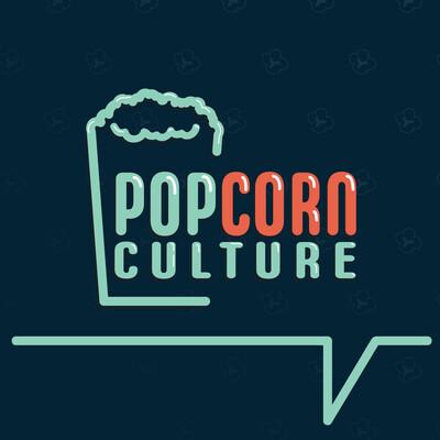 Popcorn Culture