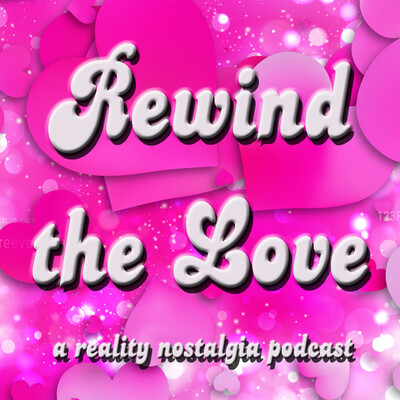 Rewind the Love Podcast