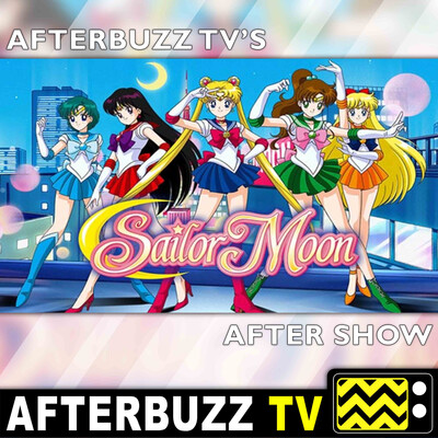Sailor Moon Reviews and After Show - AfterBuzz TV