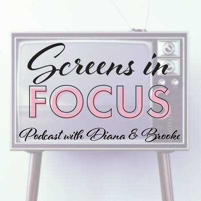 Screens in Focus Podcast