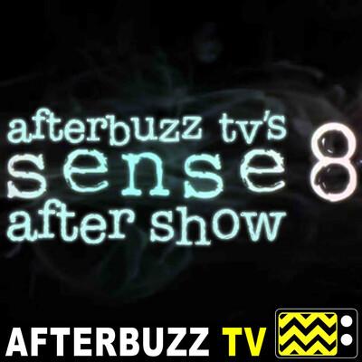 Sense8 Reviews and After Show - AfterBuzz TV