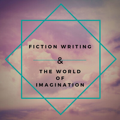 Fiction Writing and The World of Imagination