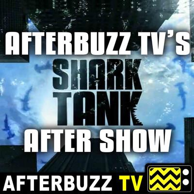 Shark Tank Reviews and After Show - AfterBuzz TV