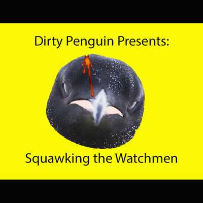 Squawking the Watchmen