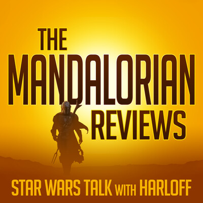 Star Wars Talk with Kristian Harloff: The Mandalorian Reviews