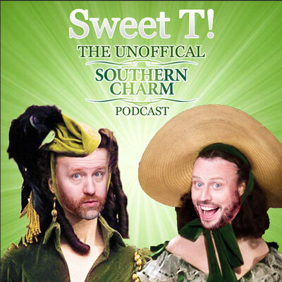 Sweet T: The Unofficial Southern Charm Podcast Podcast