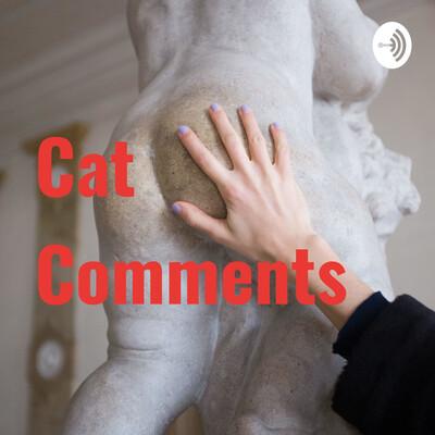 Cat Comments